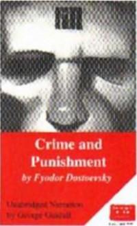 Crime and Punishment - Fyodor Dostoyevsky, George Guidall
