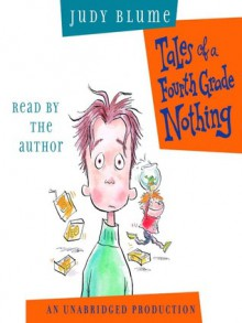 Tales of a Fourth Grade Nothing (Fudge Series, Book 1) - Judy Blume