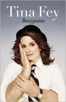 Bossypants -