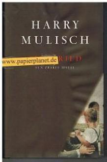 Siegfried: Een zwarte idylle - Harry Mulisch