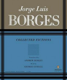 Collected Fictions - Jorge Luis Borges, George Guidall