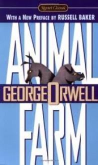 Animal Farm Publisher: Signet Classics; 50th Anniversary edition - George Orwell