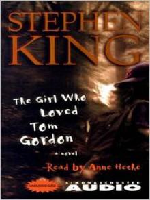 The Girl Who Loved Tom Gordon (Audio) - Stephen King