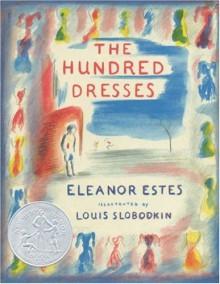 The Hundred Dresses - Eleanor Estes,Louis Slobodkin
