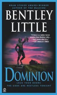 Dominion - Bentley Little