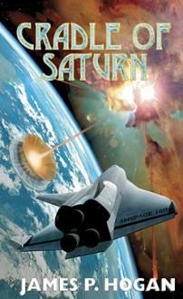 Cradle of Saturn - James P. Hogan
