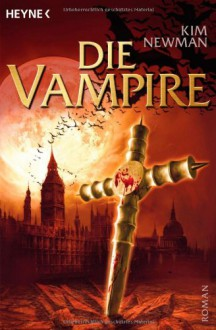 Die Vampire - Kim Newman,Frank Böhmert