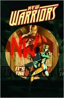 New Warriors - Volume 1: Defiant - Kevin Grevioux, Paco Medina, Juan Vlasco