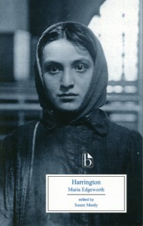 Harrington - Maria Edgeworth, Susan Manly