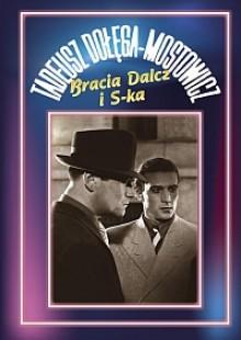 Bracia Dalcz i S-ka - Tadeusz Dołęga-Mostowicz