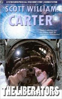 The Liberators - Scott William Carter