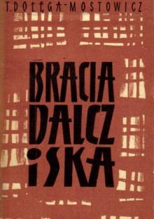 Bracia Dalcz i Ska. Tom 1 - Tadeusz Dołęga-Mostowicz