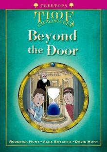 Beyond the Door - Roderick Hunt, David Hunt, Alex Brychta