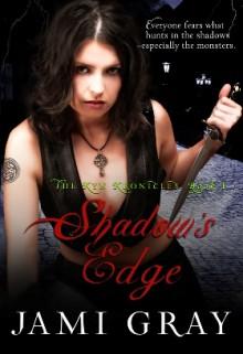 Shadow's Edge (The Kyn Kronicles, #1) - Jami Gray