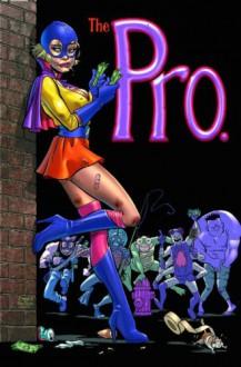 The Pro - Garth Ennis, Jimmy Palmiotti, Amanda Conner