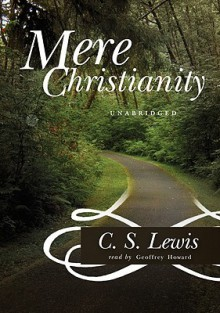Mere Christianity [With Earbuds] - C.S. Lewis, Geoffrey Howard