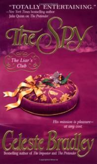 The Spy - Celeste Bradley