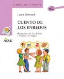 Cuento de Los Enredos - Laura Devetach