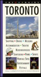 Toronto: A Colourguide - Penina Coopersmith, Vincenzo Pietropaolo