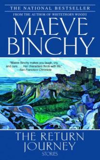 The Return Journey - Maeve Binchy