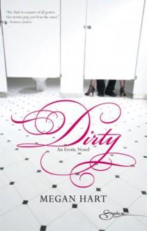 Dirty - Megan Hart