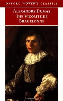 Vicomte de Bragelonne - Alexandre Dumas, David Coward