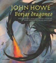 Forjar dragones - John Howe
