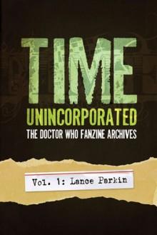 Time, Unincorporated 1: Lance Parkin - Lance Parkin, Lars Pearson