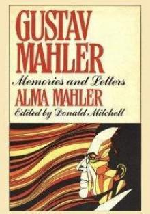 Gustav Mahler: Memories and Letters - Alma Mahler-Werfel,Donald Mitchell,Knud Martner