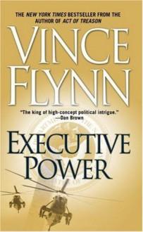 Executive Power - Vince Flynn
