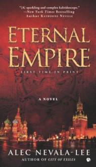 Eternal Empire - Alec Nevala-Lee