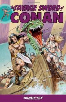 The Savage Sword of Conan, Vol. 10 - Michael L. Fleisher, Don Krarr, Pablo Marcos, Val Mayerik