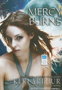 Mercy Burns - Keri Arthur, Cassandra Campbell