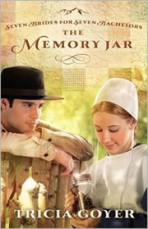 The Memory Jar - Tricia Goyer