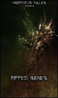 Ripped Genes - Matt Leyshon, Samuel Diamond, Richard Farren Barber
