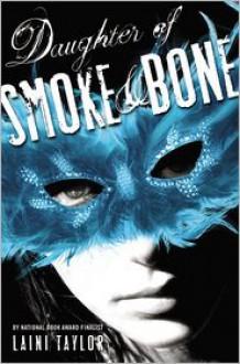 Daughter of Smoke and Bone -