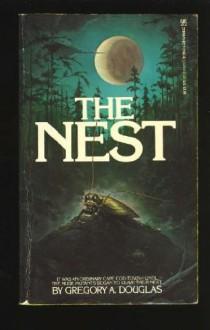 The Nest - Gregory A. Douglas