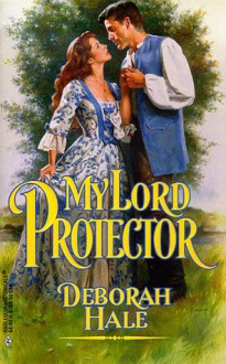 My Lord Protector - Deborah Hale