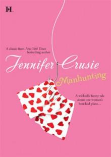 Manhunting - Jennifer Crusie