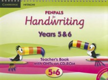 Penpals for Handwriting Years 5 and 6 Teacher's Book with Ohts on CD-ROM Enhanced Edition - Gill Budgell, Kate Ruttle