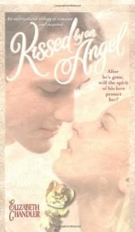 Kissed by an Angel - Elizabeth Chandler