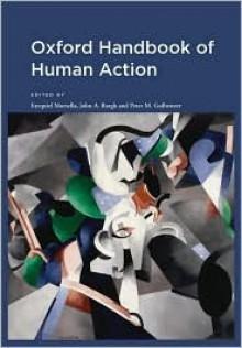 Oxford Handbk of Human Action - Ezequiel Morsella
