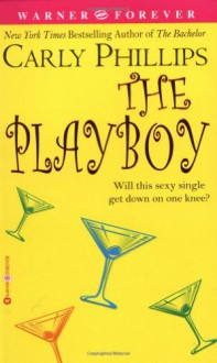 The Playboy (Audio) - Carly Phillips, William Dufris