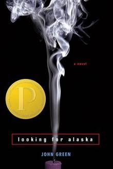 Looking for Alaska - John Green