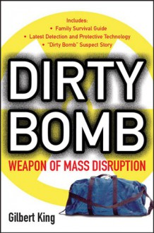 Dirty Bomb - Gilbert King