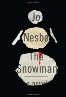 The Snowman: A Harry Hole Novel - Jo Nesbo