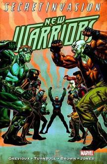 New Warriors 3 (Secret Invasion) - Kevin Grevioux, Koi Turnbull, Reilly Brown