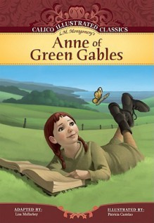 Anne of Green Gables - Lisa Mullarkey, Patricia Castelao