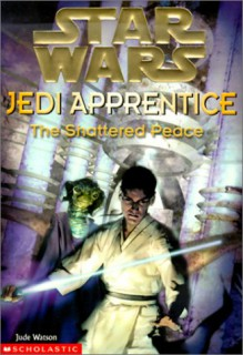 The Shattered Peace - Jude Watson, Cliff Nielsen