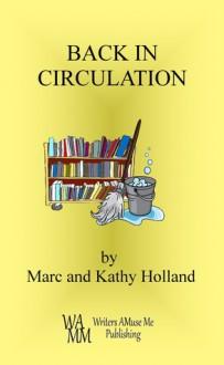 Back in Circulation - Marc Holland, Kathy Holland